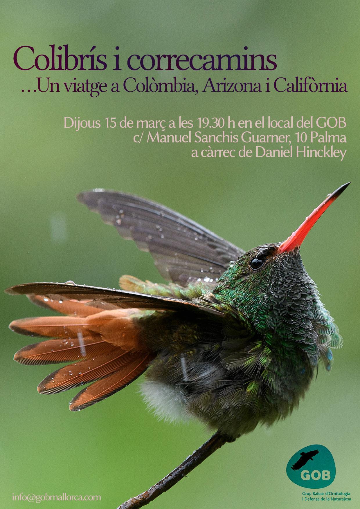 """Xerrada i projecció: """"Colibrís i correcamins. Un viatge a Colòmbia, Arizona i Califòrnia"""" (15-03-18)"""
